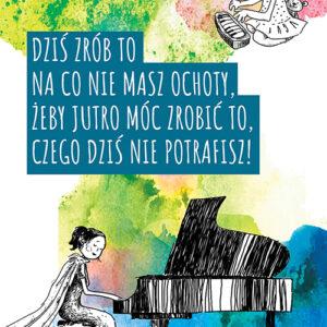 Plakat motywacyjny- pianistka